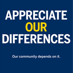 Appreciate Our Differences - Our community depends on it