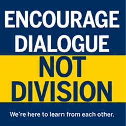 Encourage Dialogue, Not Division - Our community depends on it