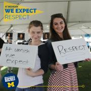 At UMICH we expect...Respect